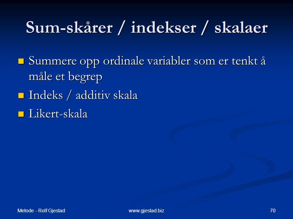 Sum-skårer / indekser / skalaer