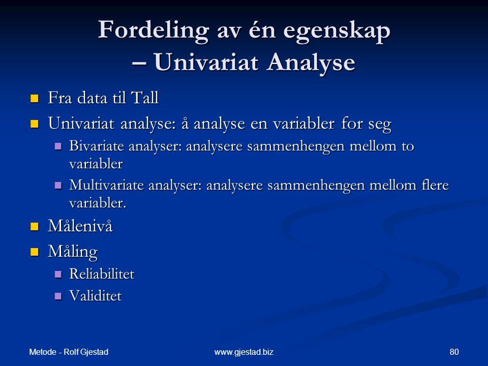 Fordeling av én egenskap – Univariat Analyse