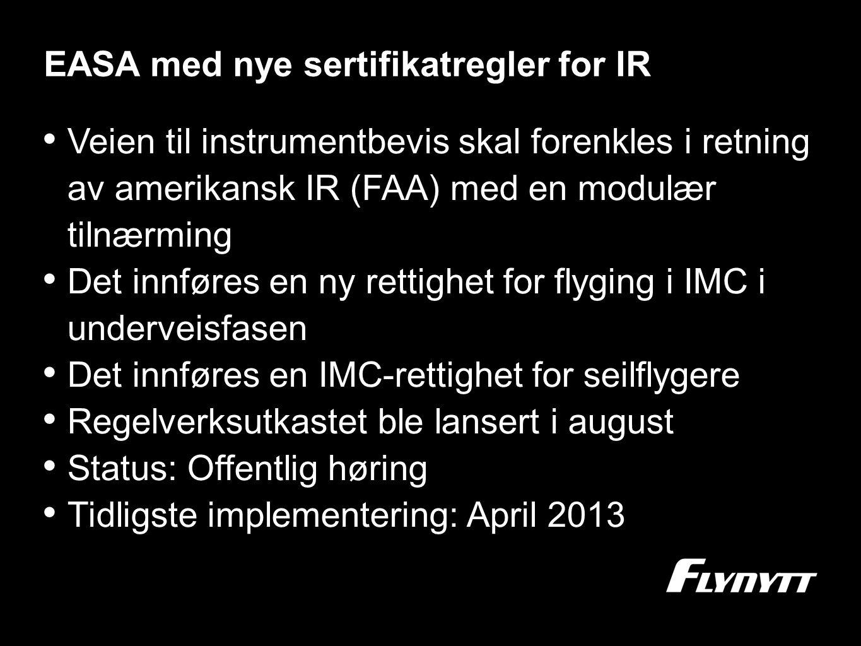 EASA med nye sertifikatregler for IR