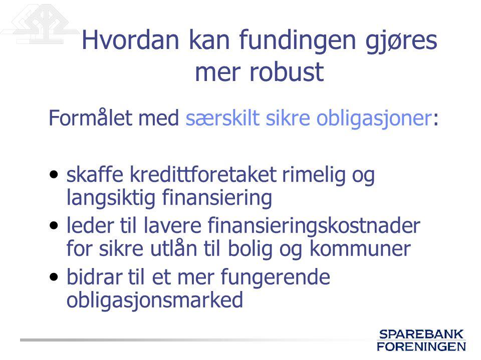 Hvordan kan fundingen gjøres mer robust