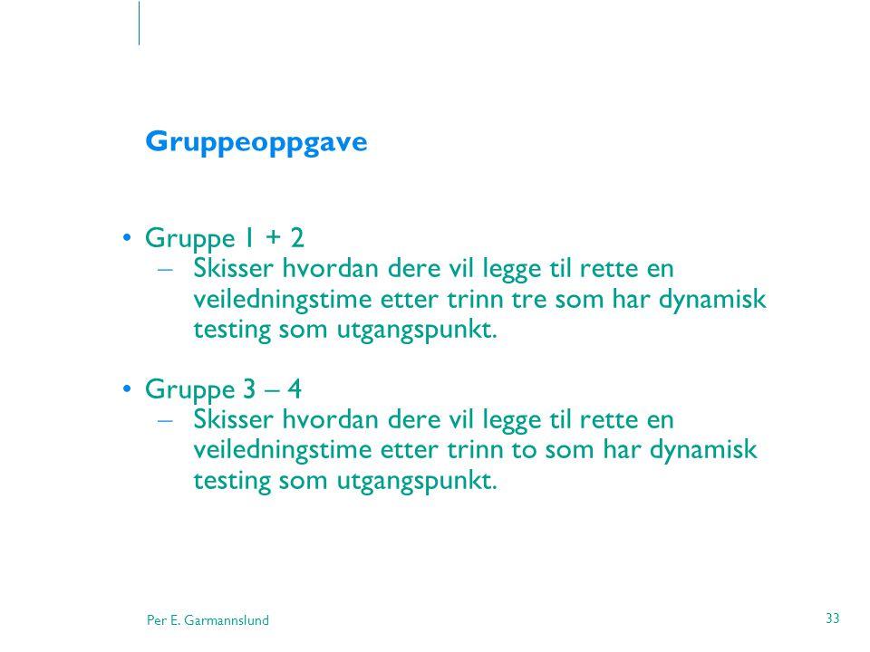 Gruppeoppgave Gruppe 1 + 2