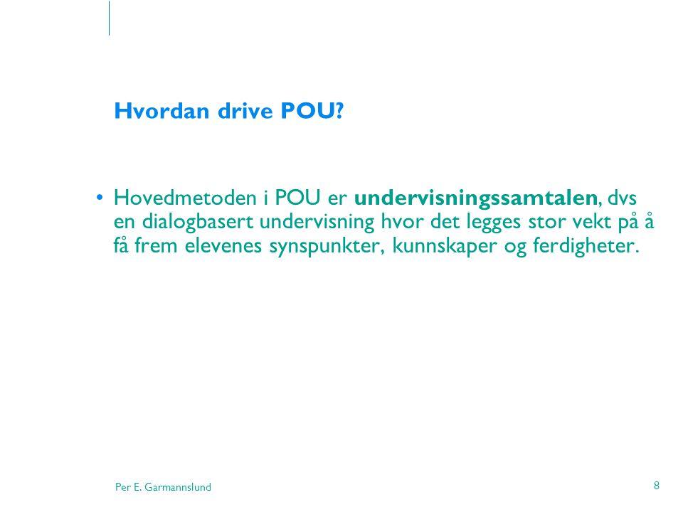 Hvordan drive POU