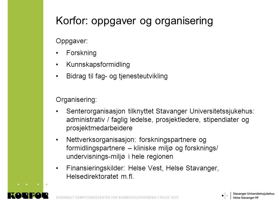 Korfor: oppgaver og organisering