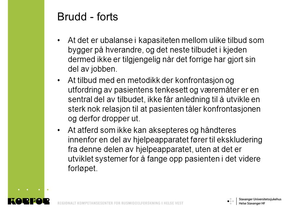 Brudd - forts