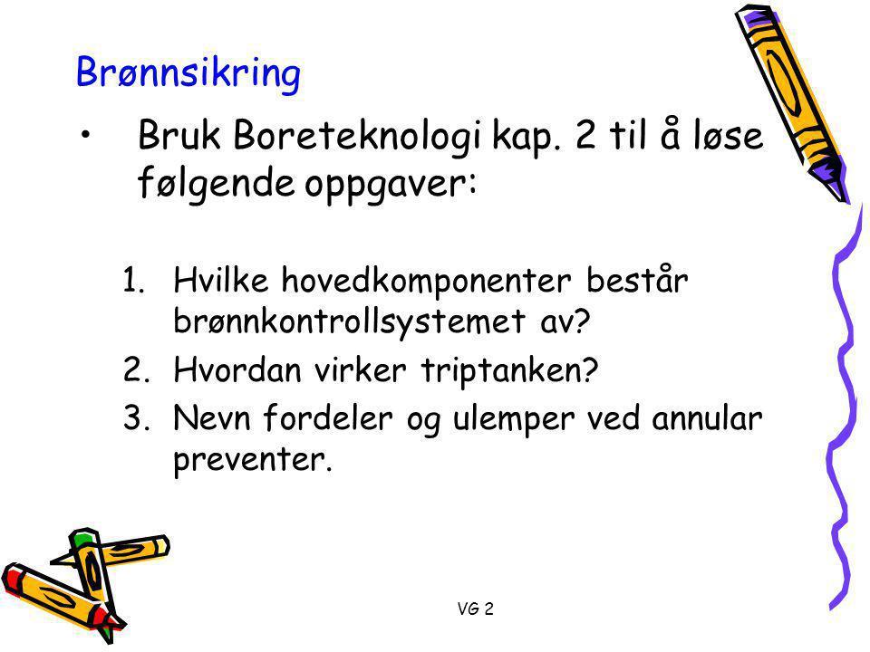 Bruk Boreteknologi kap. 2 til å løse følgende oppgaver: