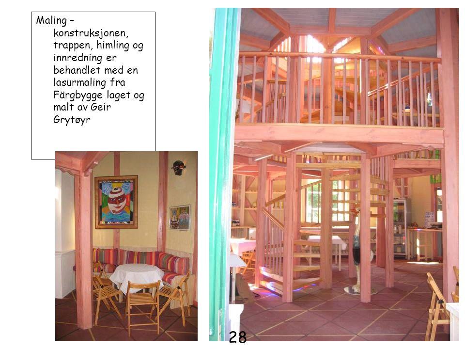 Maling – konstruksjonen, trappen, himling og innredning er behandlet med en lasurmaling fra Färgbygge laget og malt av Geir Grytøyr