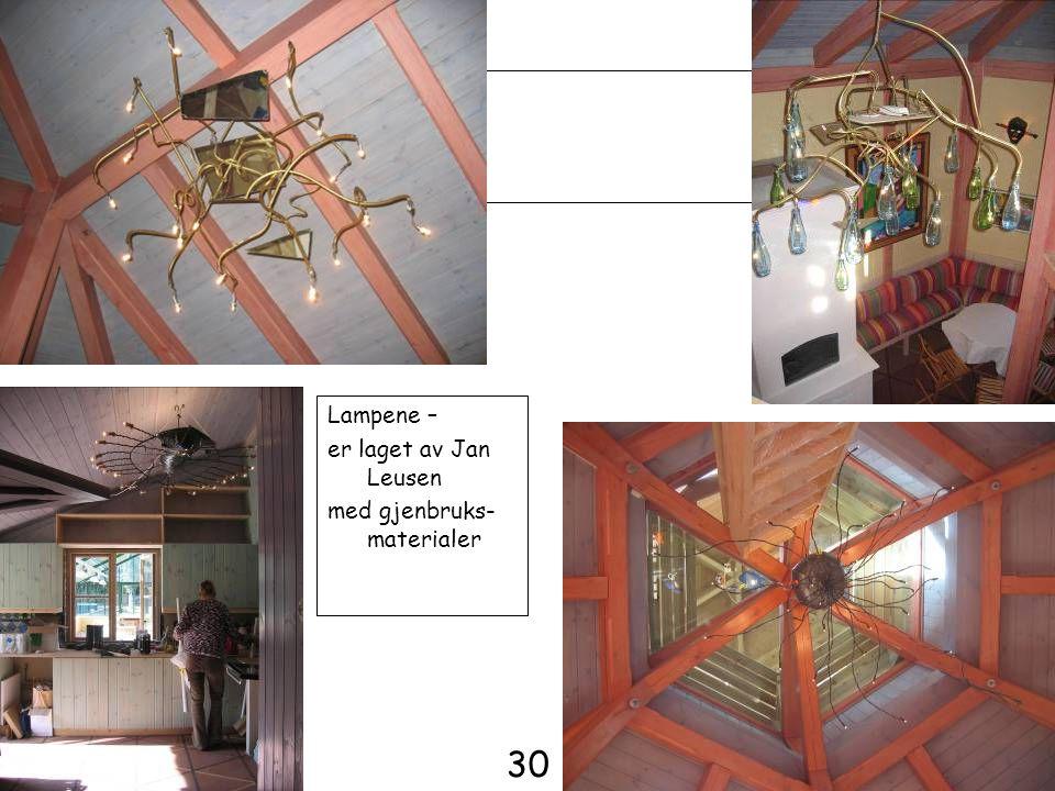 Lampene – er laget av Jan Leusen med gjenbruks-materialer 30