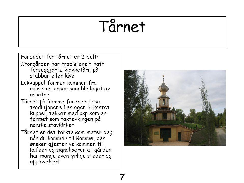 Tårnet 7 Forbildet for tårnet er 2-delt: