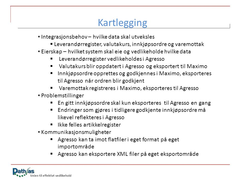 Kartlegging Integrasjonsbehov – hvilke data skal utveksles