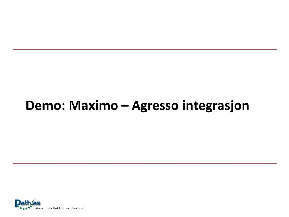 Demo: Maximo – Agresso integrasjon