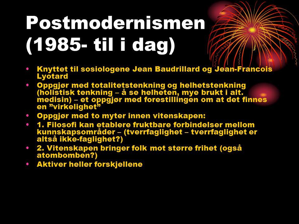 Postmodernismen (1985- til i dag)