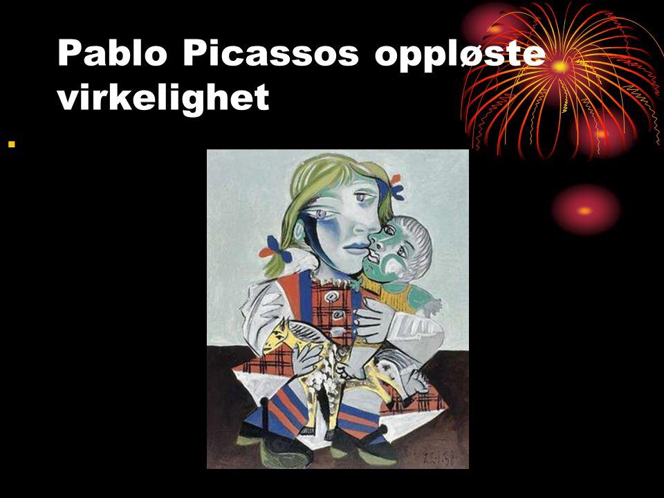 Pablo Picassos oppløste virkelighet