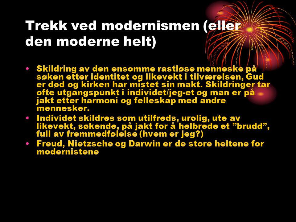 Trekk ved modernismen (eller den moderne helt)