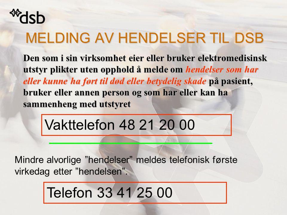 MELDING AV HENDELSER TIL DSB