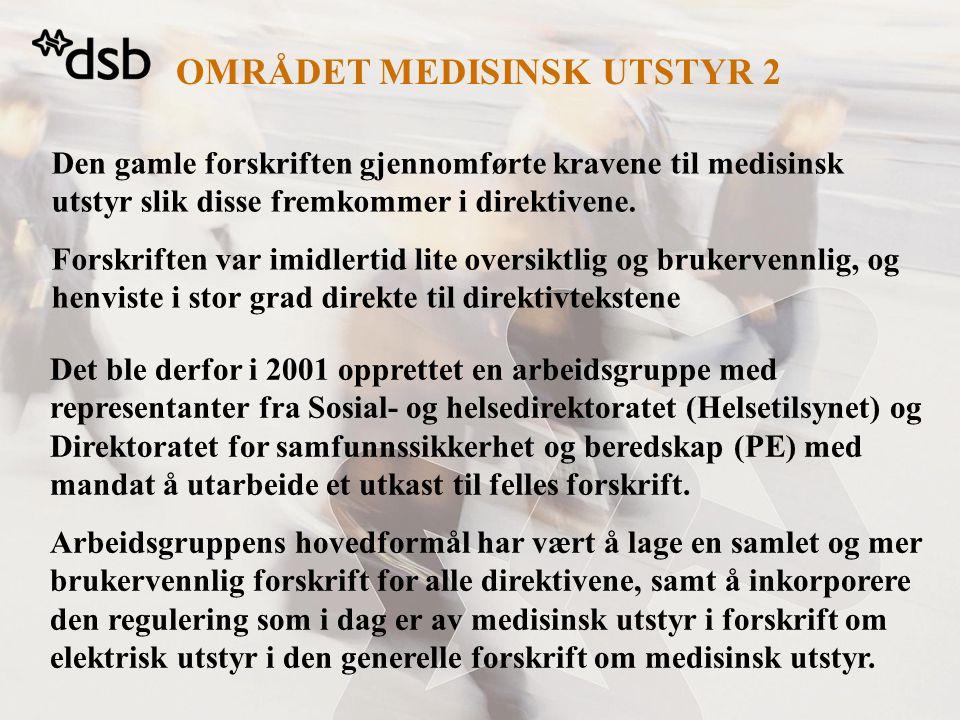 OMRÅDET MEDISINSK UTSTYR 2