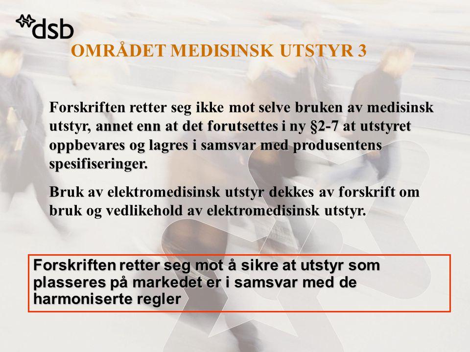 OMRÅDET MEDISINSK UTSTYR 3