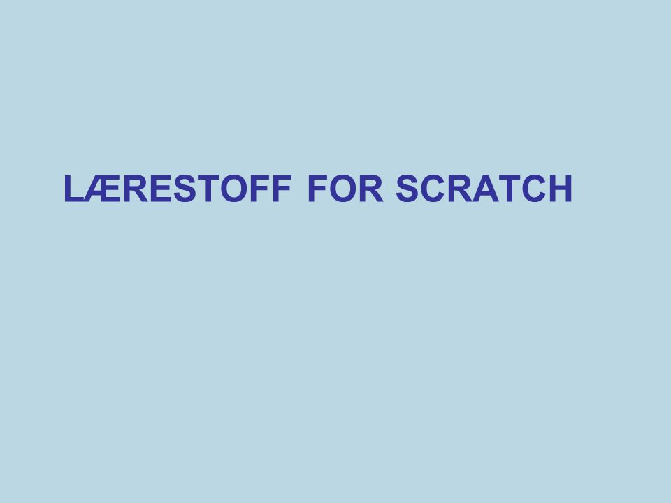 lærestoff for Scratch