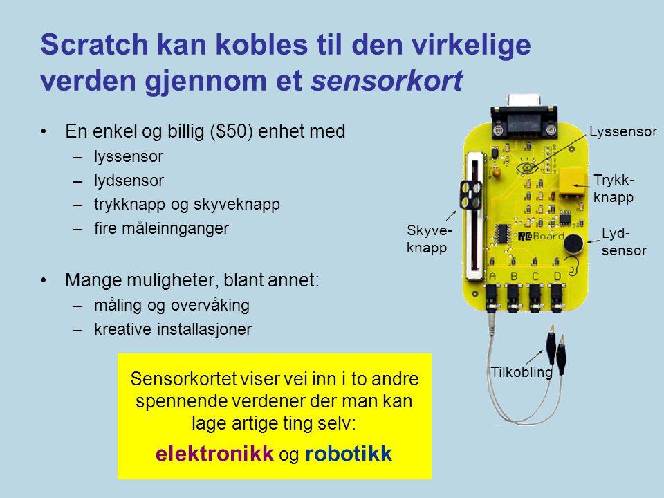 Scratch kan kobles til den virkelige verden gjennom et sensorkort