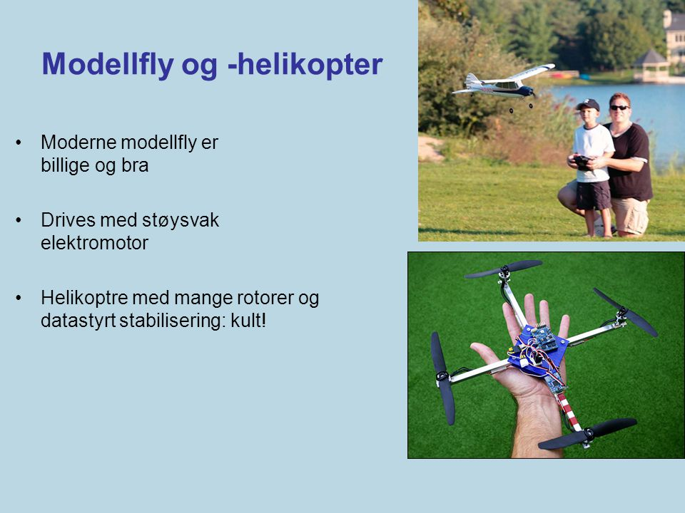 Modellfly og -helikopter