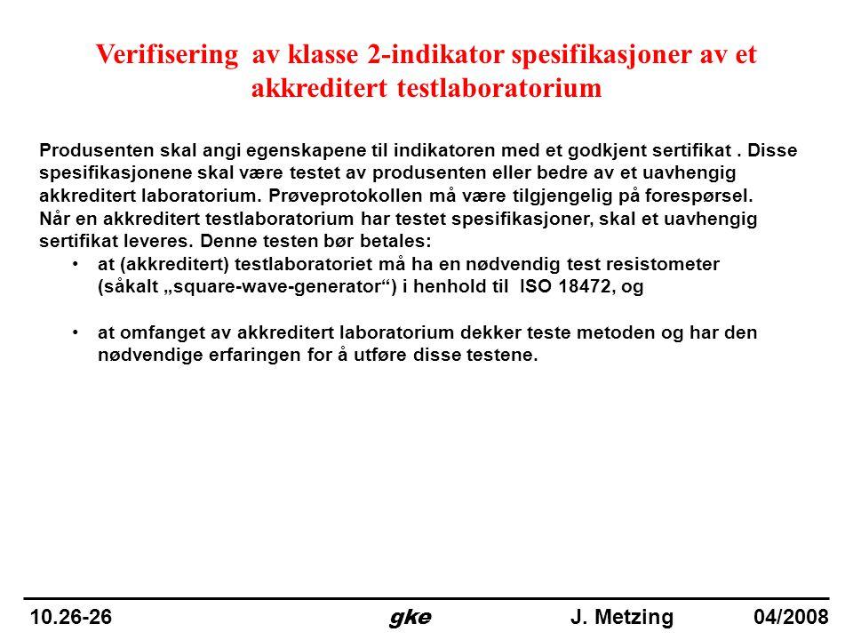 Verifisering av klasse 2-indikator spesifikasjoner av et akkreditert testlaboratorium