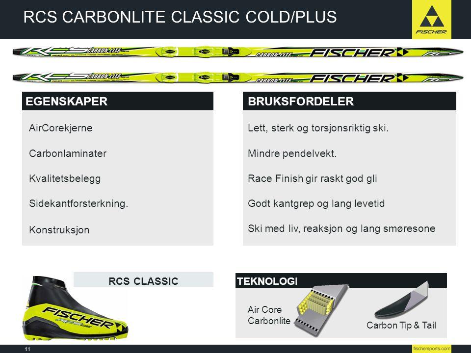 RCS CARBONLITE CLASSIC COLD/PLUS