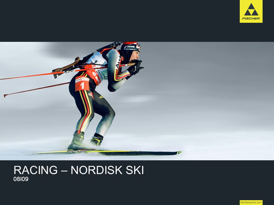 High Performance RACING – NORDISK SKI 08l09