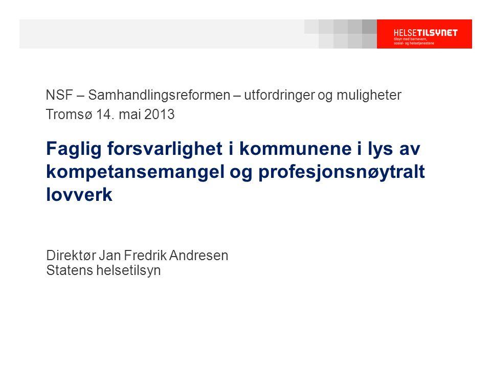 Direktør Jan Fredrik Andresen Statens helsetilsyn