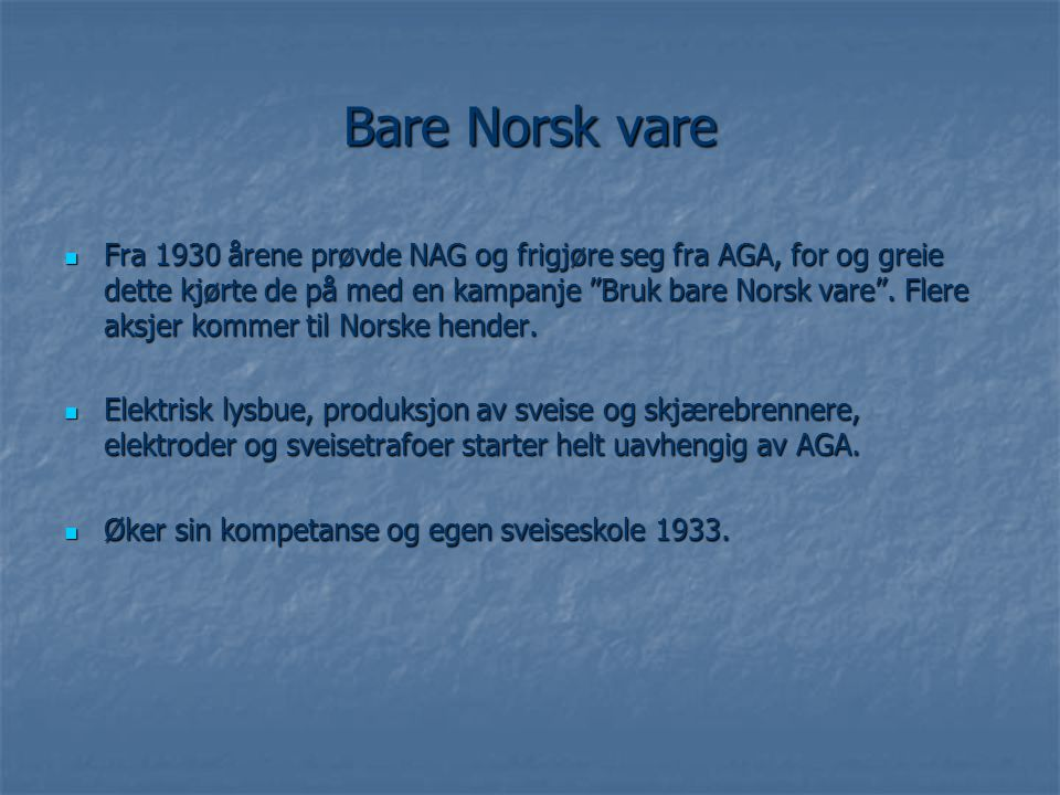 Bare Norsk vare