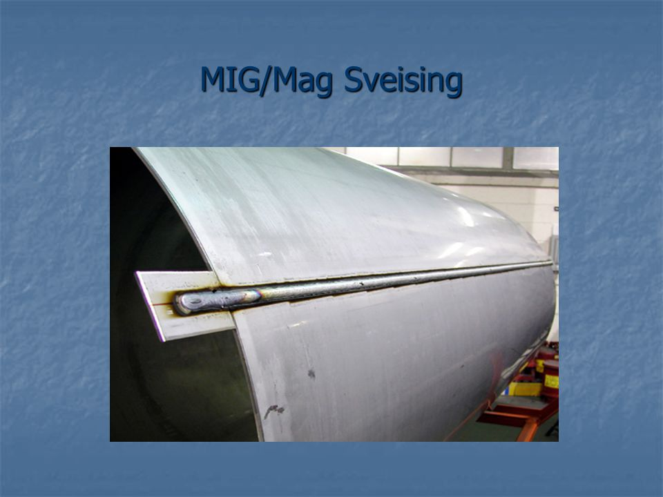 MIG/Mag Sveising
