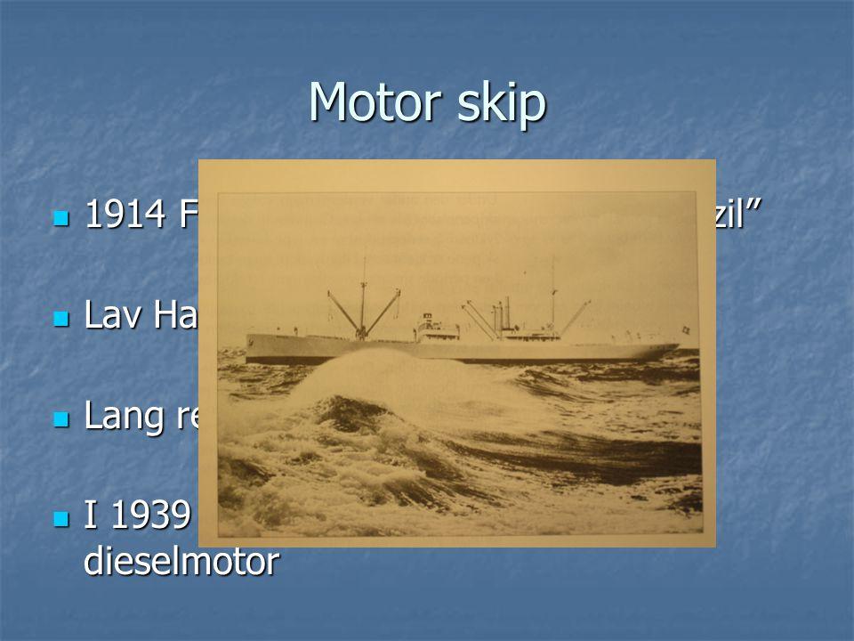 Motor skip 1914 Først Norske Motorskip MS Brazil