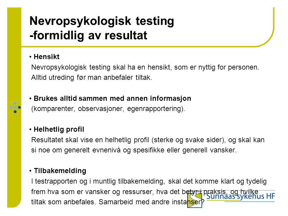 Nevropsykologisk testing -formidlig av resultat
