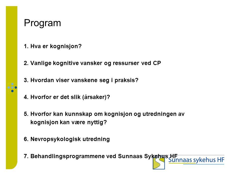 Program 1. Hva er kognisjon