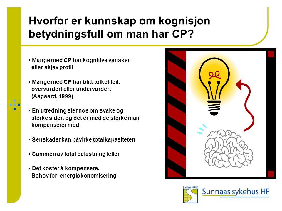 Hvorfor er kunnskap om kognisjon betydningsfull om man har CP