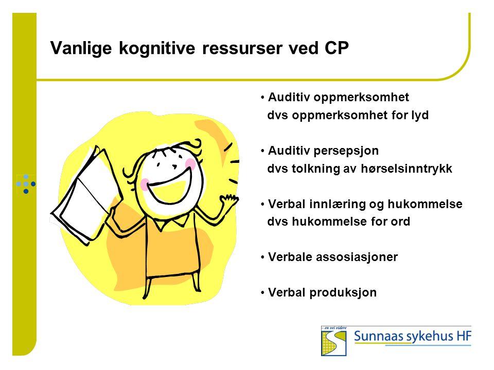 Vanlige kognitive ressurser ved CP