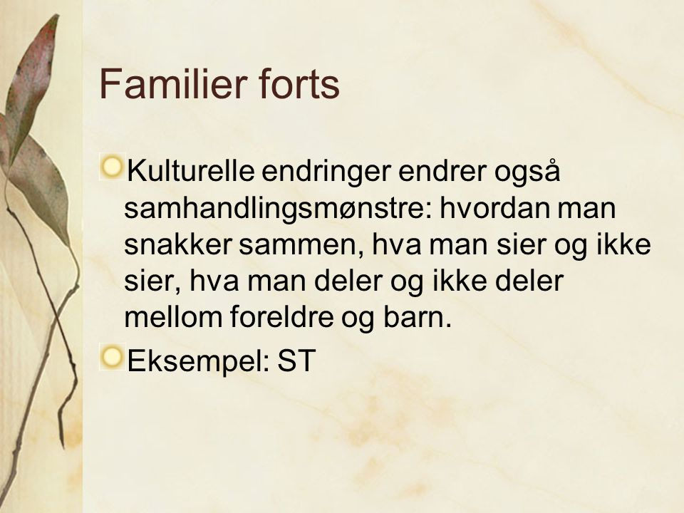 Familier forts