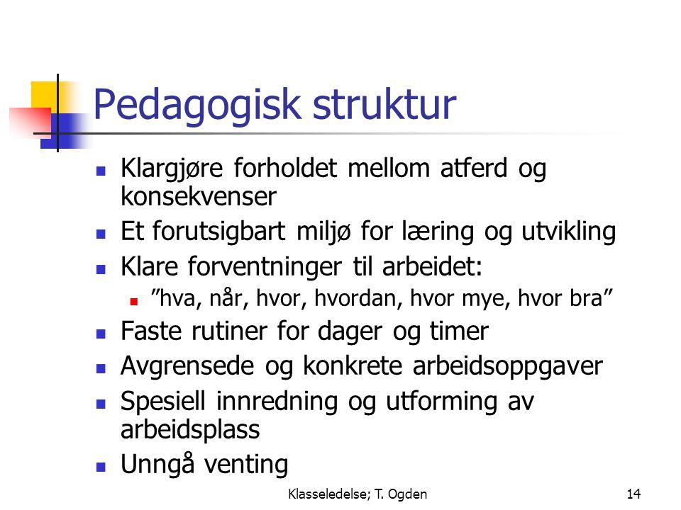 Klasseledelse; T. Ogden