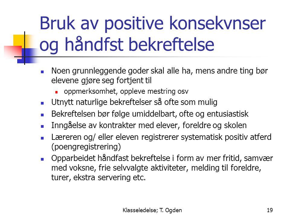 Bruk av positive konsekvnser og håndfst bekreftelse