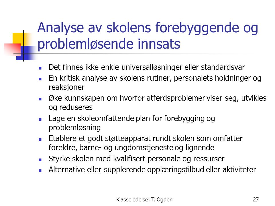 Analyse av skolens forebyggende og problemløsende innsats