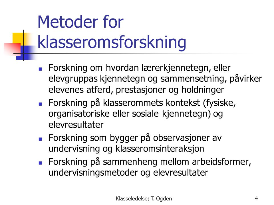 Metoder for klasseromsforskning