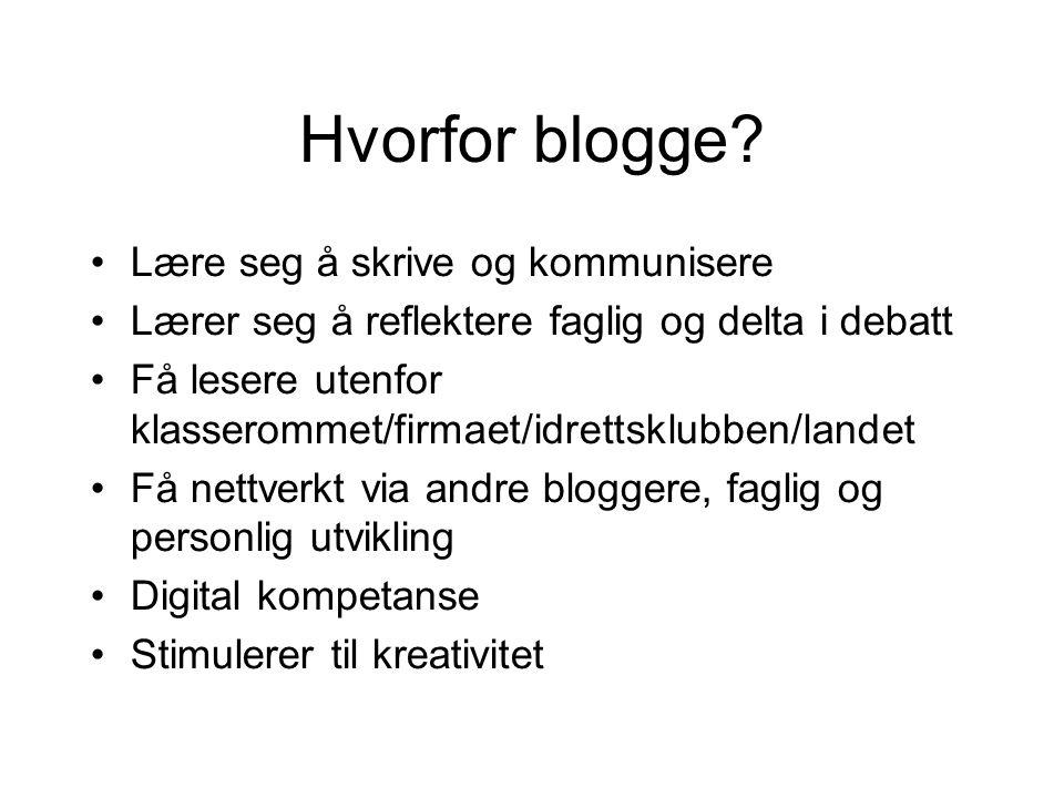 Hvorfor blogge Lære seg å skrive og kommunisere