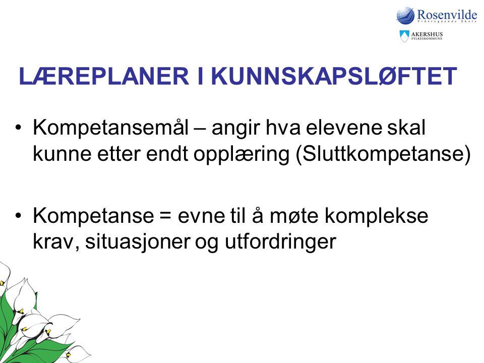 LÆREPLANER I KUNNSKAPSLØFTET