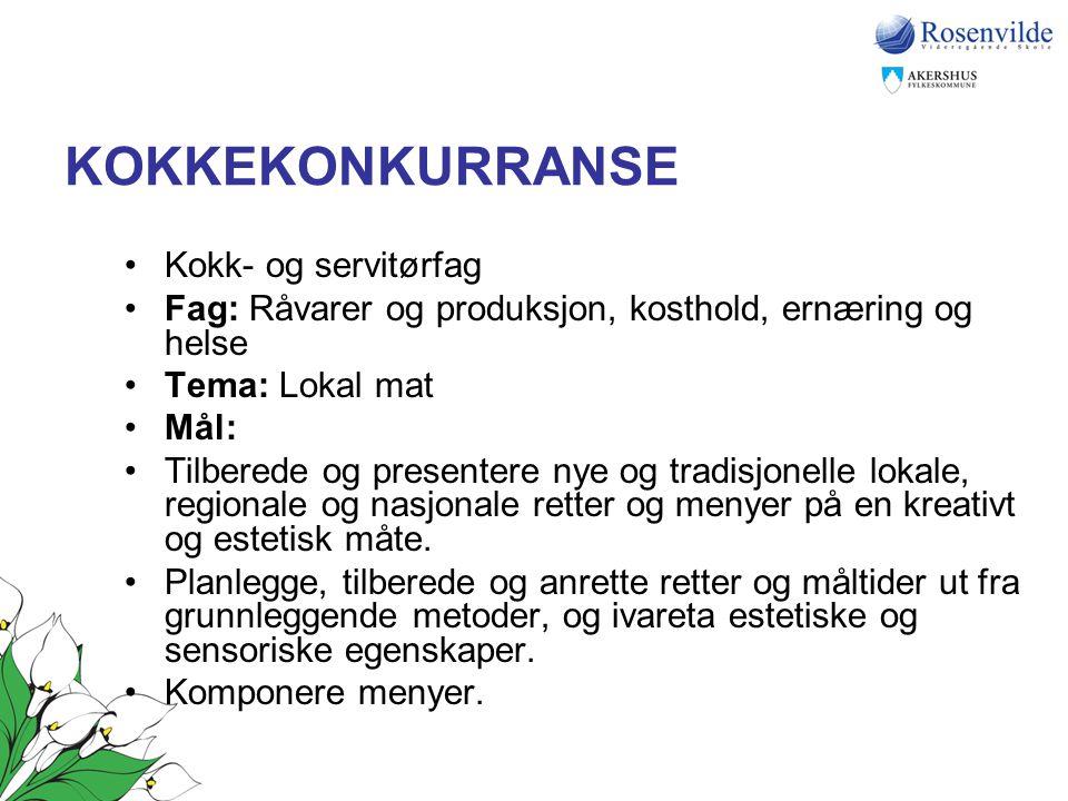 KOKKEKONKURRANSE Kokk- og servitørfag