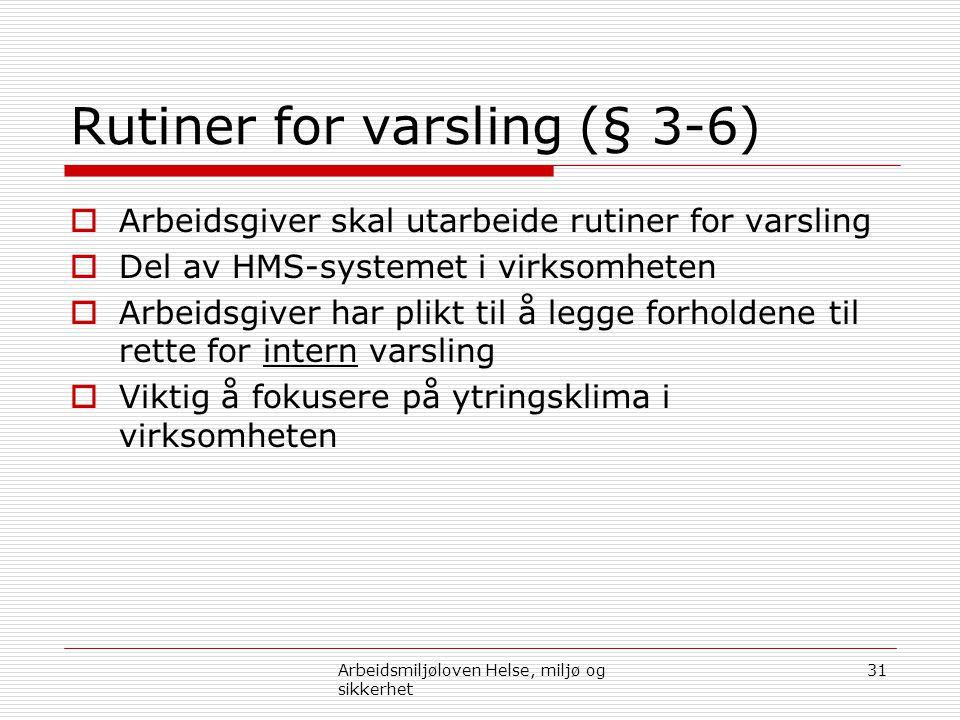 Rutiner for varsling (§ 3-6)