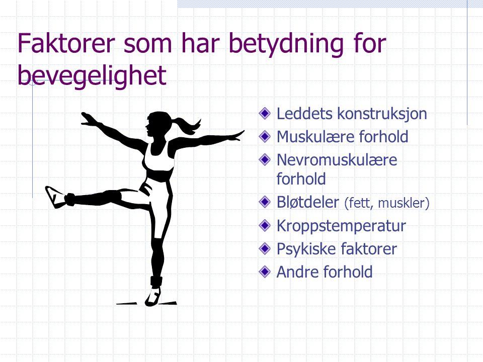 Faktorer som har betydning for bevegelighet