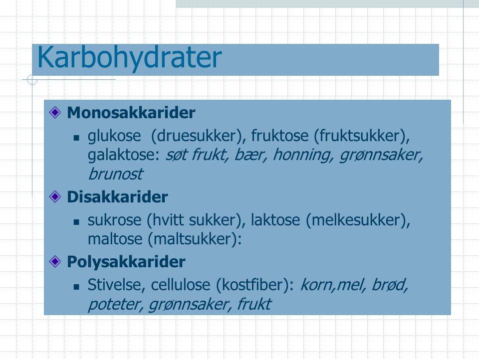 Karbohydrater Monosakkarider