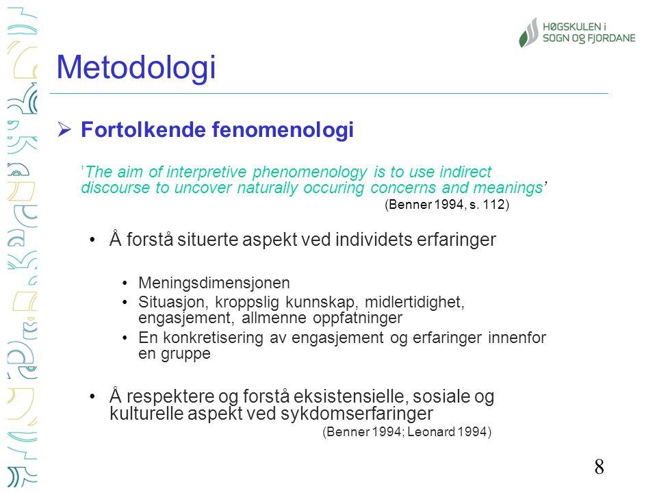 Metodologi Fortolkende fenomenologi