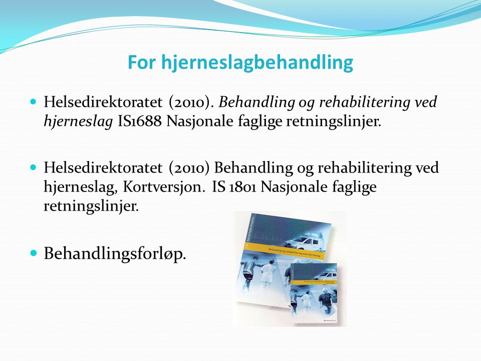 For hjerneslagbehandling