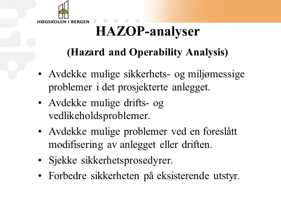 HAZOP-analyser (Hazard and Operability Analysis)