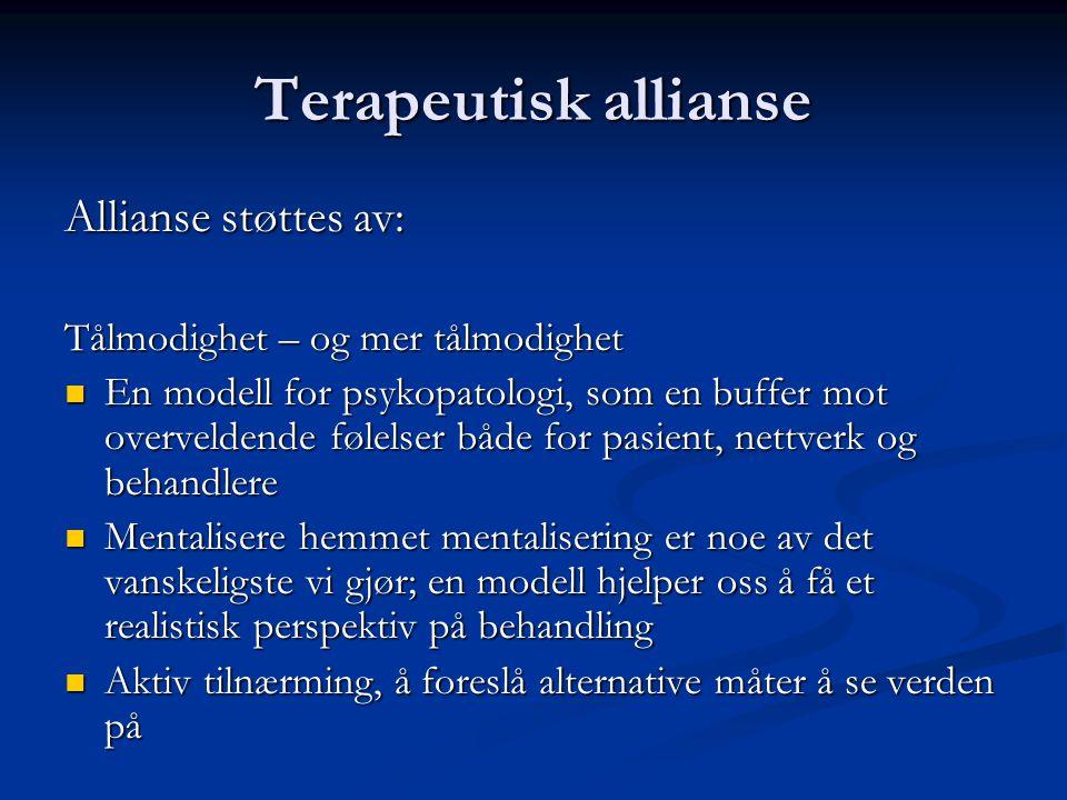 Terapeutisk allianse Allianse støttes av: