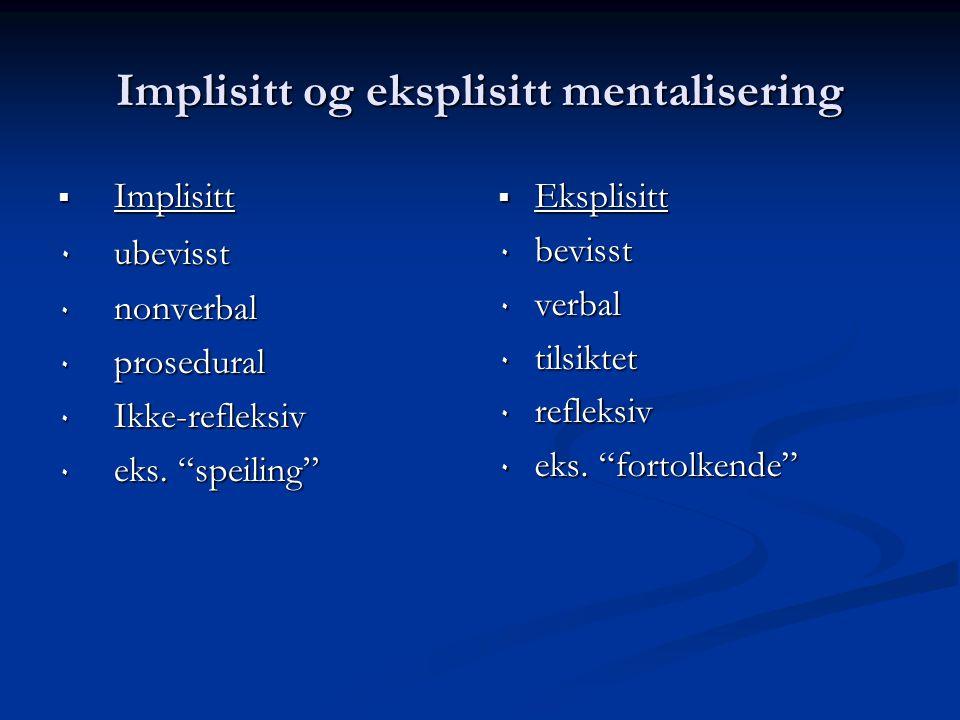 Implisitt og eksplisitt mentalisering